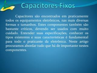 Capacitores Fixos
