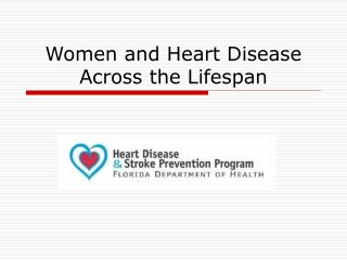 Women and Heart Disease Across the Lifespan