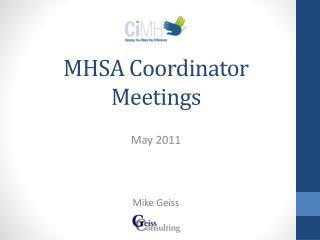 MHSA Coordinator Meetings