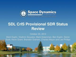 SDL CrIS Provisional SDR Status Review