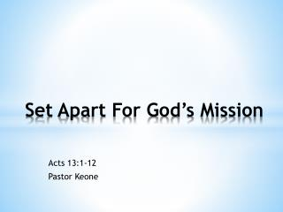 Set Apart For God's Mission