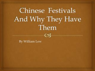 Chinese  Festivals  And Why They Have Them