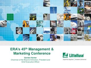 ERA's 45 th  Management & Marketing Conference