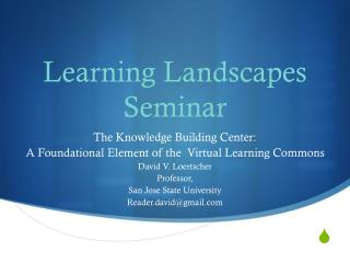 Learning Landscapes  Seminar