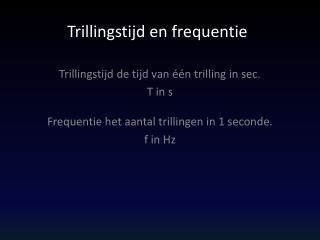 Trillingstijd en frequentie
