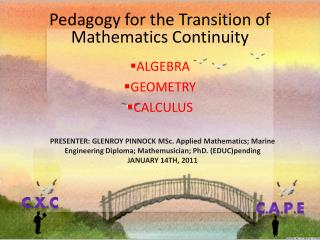 Pedagogy for the Transition of Mathematics Continuity