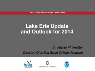 L ake Erie Update and Outlook for 2014