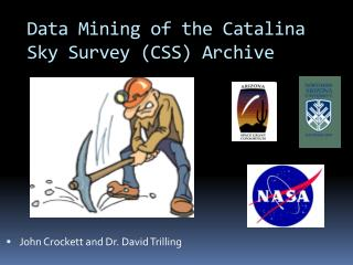 Data Mining of the Catalina Sky Survey (CSS) Archive