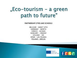 �Eco-tourism � a green path to future�