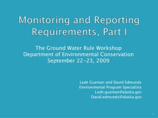Monitoring and Reporting Requirements, Part I