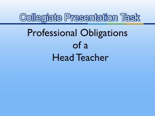 Collegiate Presentation Task
