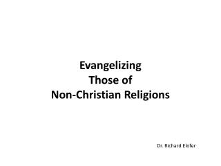 Evangelizing  Those of  Non-Christian Religions