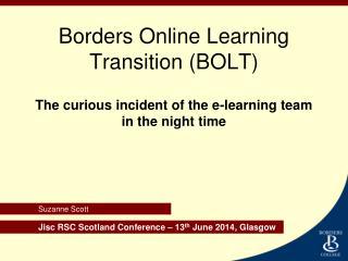 Borders Online Learning Transition (BOLT)