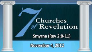 Smyrna (Rev 2:8-11)