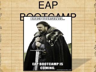 EAP BOOTCAMP