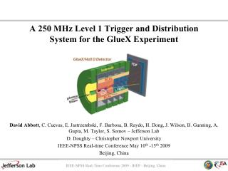 A 250 MHz Level 1 Trigger and Distribution System for the  GlueX  Experiment