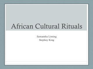 African Cultural Rituals