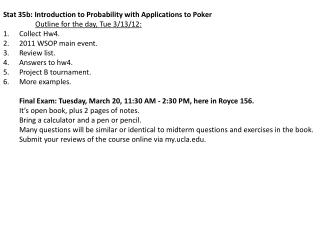 Stat 35b: Introduction to Probability with Applications to Poker