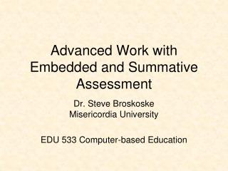 Advanced Work with Embedded and Summative Assessment