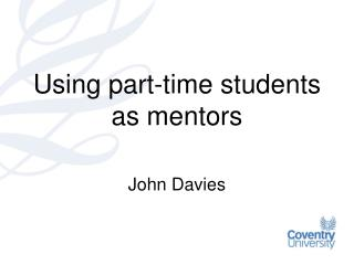Using part-time students as mentors