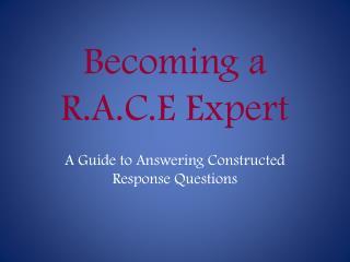 Becoming a R.A.C.E Expert