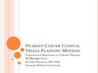 Ovarian Cancer Clinical Trials Planning Meeting