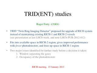 TRID(ENT) studies
