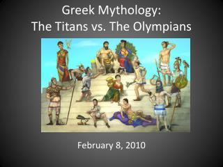 Greek Mythology:   The Titans vs. The Olympians
