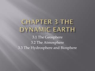 Chapter 3-The Dynamic Earth