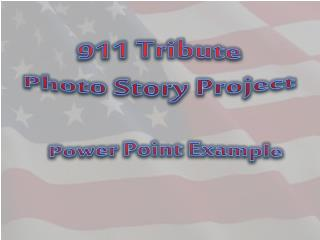911 Tribute Photo Story Project