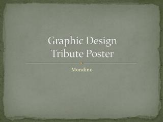 Graphic Design  Tribute Poster