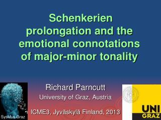 Schenkerien prolongation and the emotional connotations of  major-minor  tonality