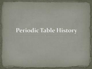 Periodic Table History