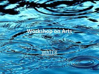 Workshop  on Arts