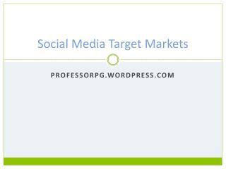 Social Media Target Markets