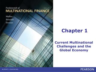 Current Multinational Financial Challenges and the Global Economy: Learning Objectives