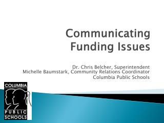 Communicating  Funding Issues