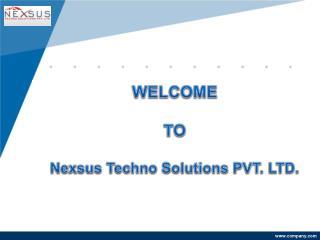 Nexsus Techno Solutions Pvt Ltd