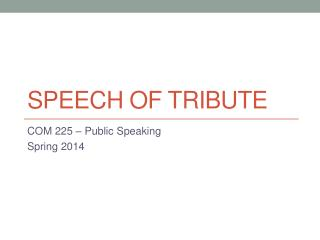 Speech of Tribute