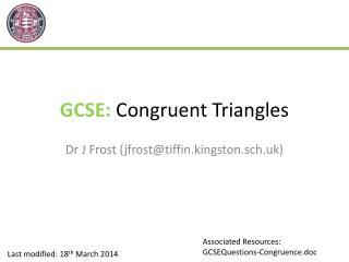 GCSE:  Congruent Triangles