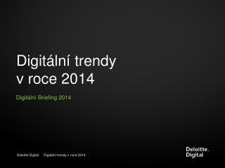 Digitální trendy  v  roce 2014