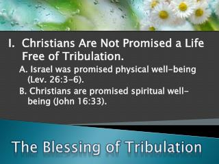 The Blessing of Tribulation
