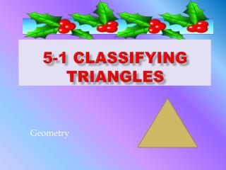 5-1 Classifying Triangles