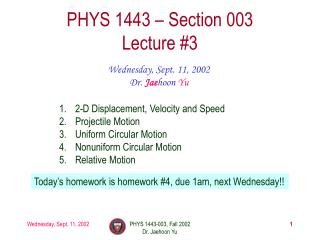 PHYS 1443   Section 003 Lecture 3