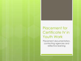 Placement for Certificate IV in Youth Work