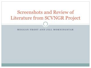 Screenshots and Review of Literature from SCVNGR Project