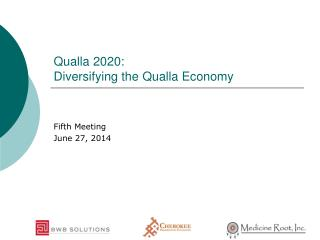 Qualla  2020: Diversifying the  Qualla  Economy