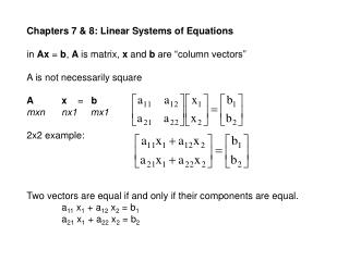 Chapters 7 & 8: Linear Systems of Equations
