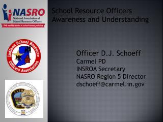 School Resource Officers Awareness and Understanding
