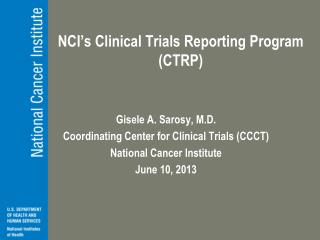 NCI�s Clinical Trials Reporting Program (CTRP)
